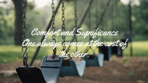 comfort and significance